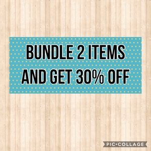 Bundle any 2 items and get 30% off